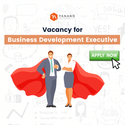 Vacancy for Business Development Executive